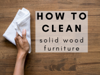 How Should I Clean My Solid Wood Furniture?