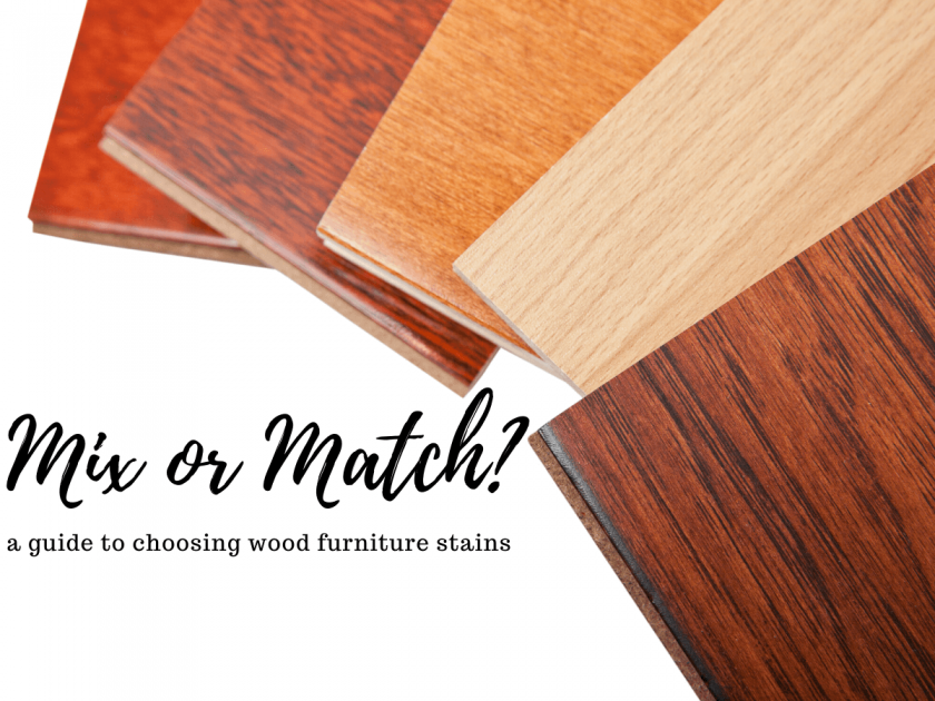 Match Or Mix Wood Tones Stains A