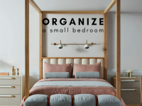 Tips to Organize a Small Bedroom