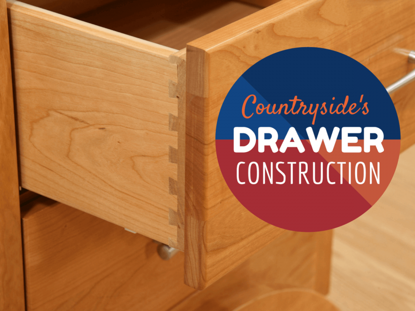 Amish Furniture Drawer Construction Countryside Amish