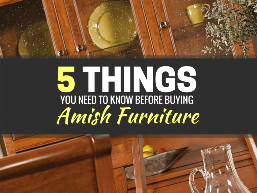 5 Things You Need To Know Before Ing Amish Furniture