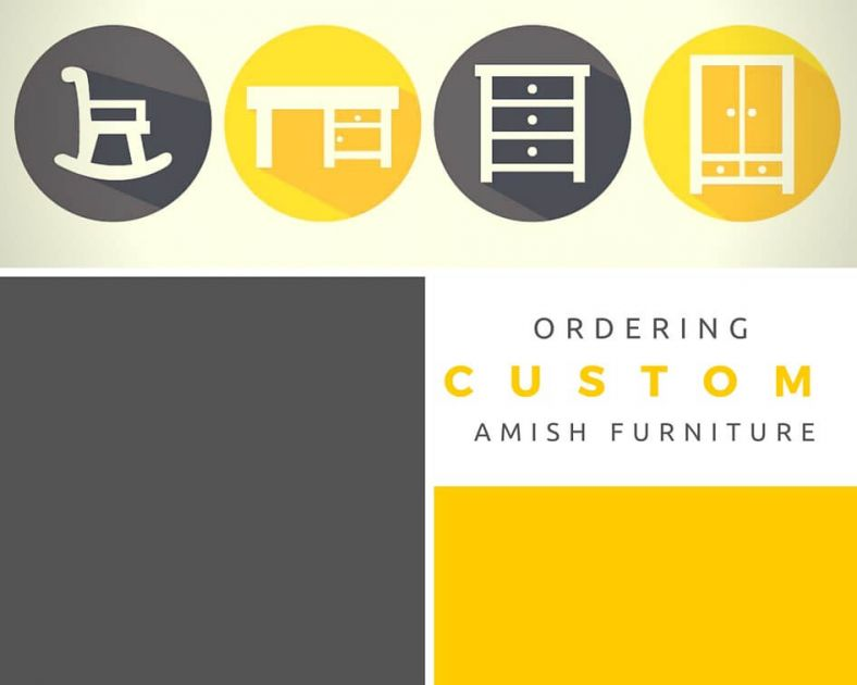 Ordering Custom Amish Furniture The Design Process By