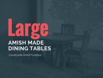 Large Amish Dining Tables