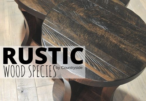 Characteristics of Rustic Wood Species