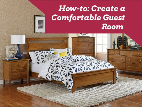 How-to: Create a Comfortable Guest Room